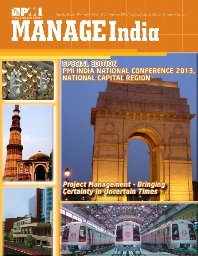 Special Issue - PMI India National Conference 2013, National Capital Region. Volume 5 Issue 4  Special Edition PMI India N...