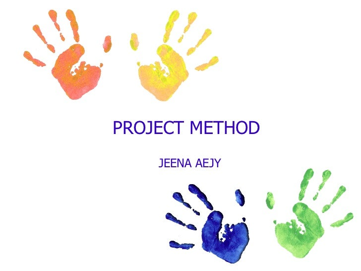 Project As A Method Of Teaching Slide 2