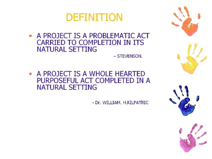 Project As A Method Of Teaching Slide 3