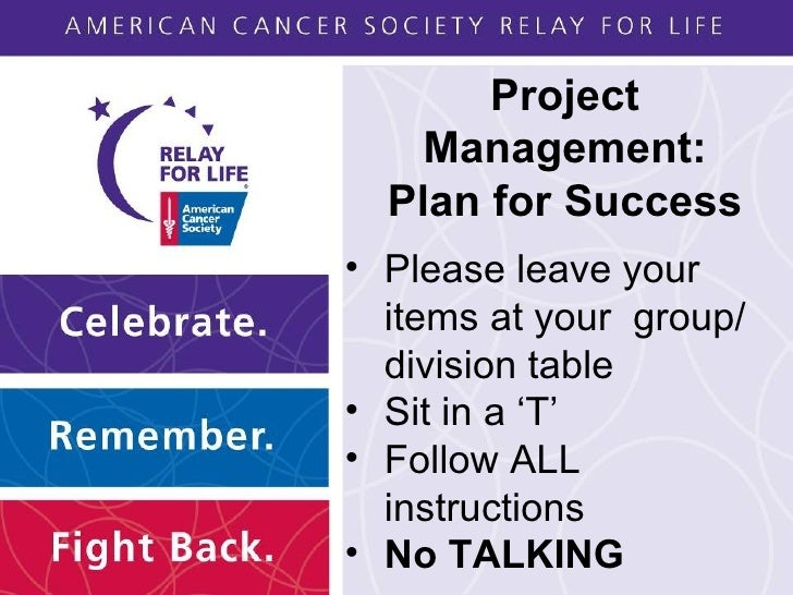 Project Management: Plan for Success <ul><li>Please leave your items at your  group/ division table </li></ul><ul><li>Sit ...