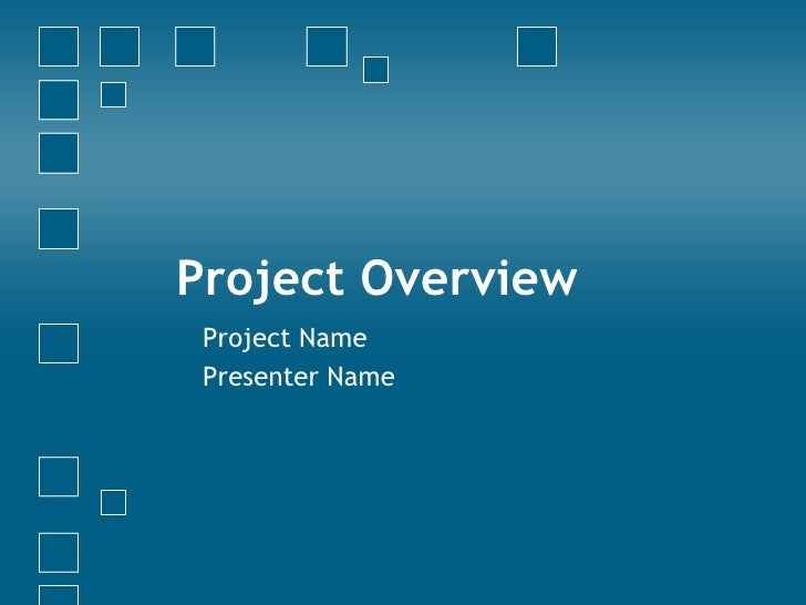Project Overview Project Name Presenter Name