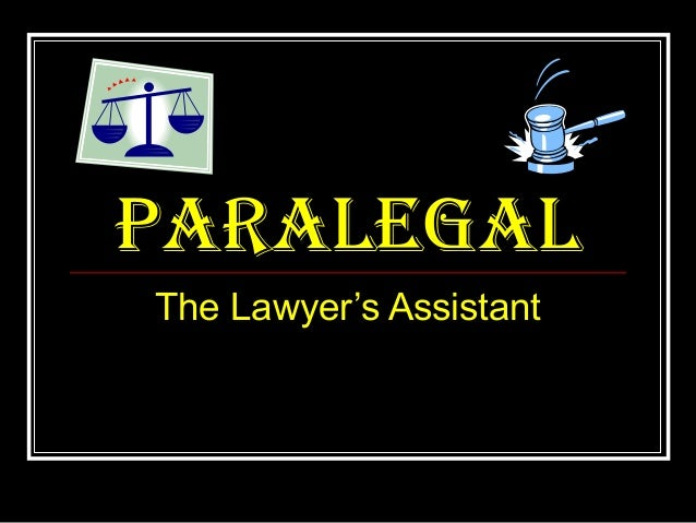paralegalThe Lawyer's Assistant