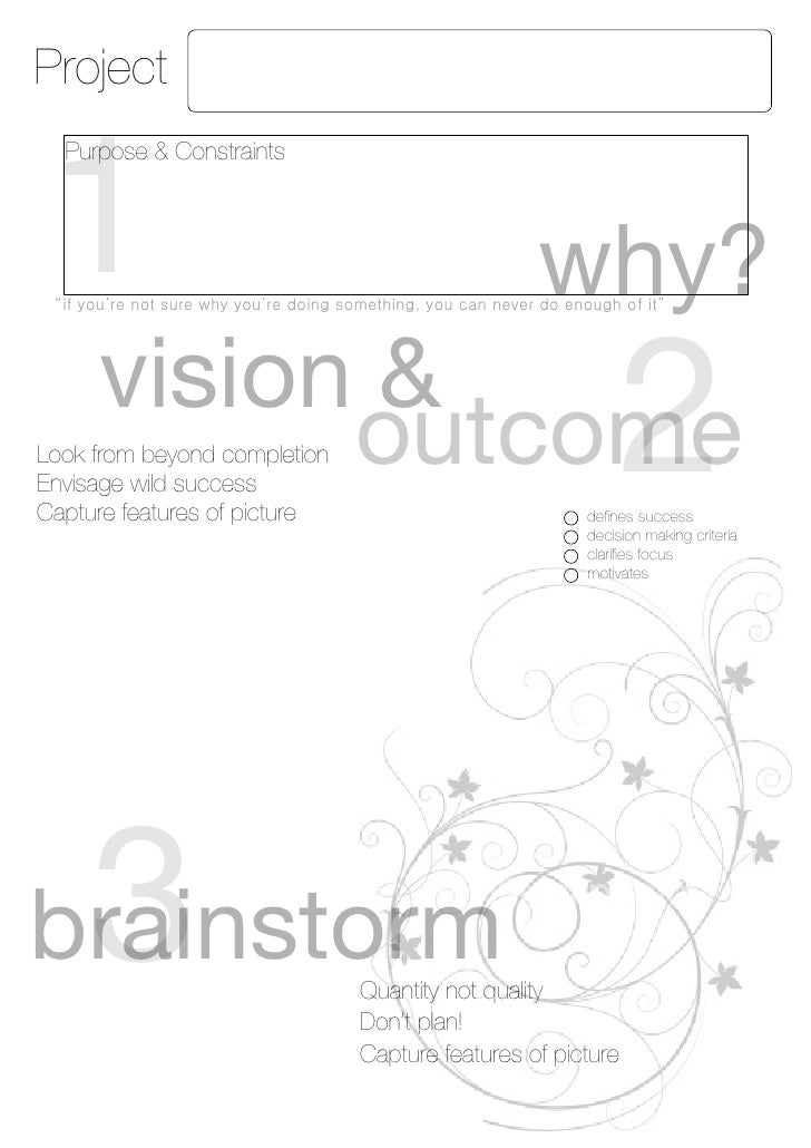 Project    1   Purpose & Constraints                                                     why?      vision &            out...