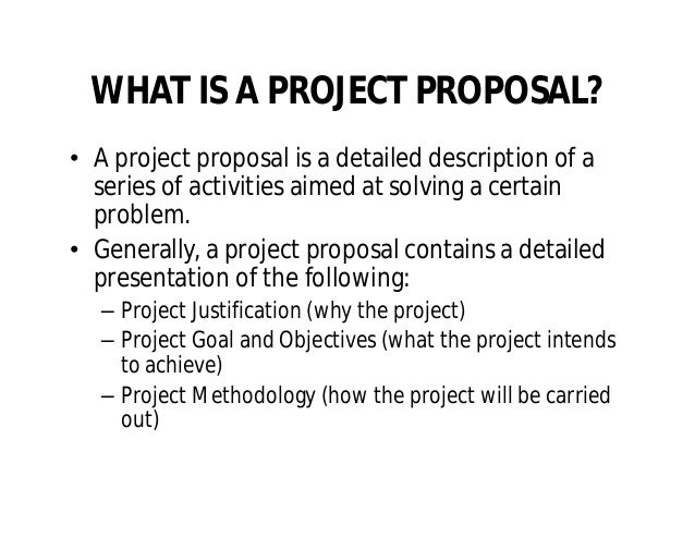 opportunities 9 what is a project proposal - Project Proposal