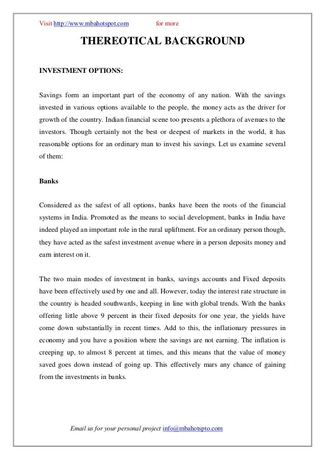 """project report on various investment avenues The """"analysis of investment options mba project"""" gives the brief idea  the  primary data for the project regarding investment and various  i want this project  report for final yearpgdba/mba in finance from scdl pune."""