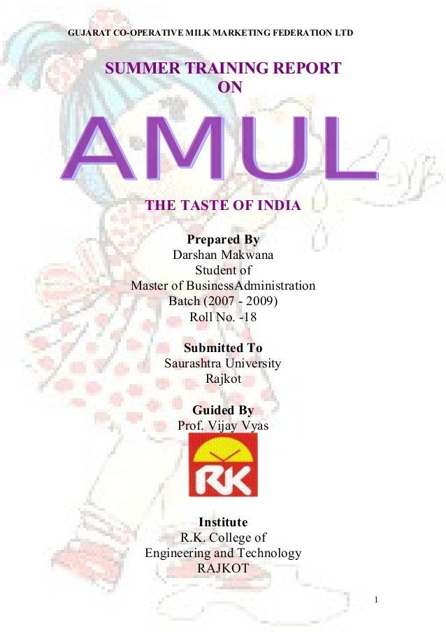 GUJARAT CO-OPERATIVE MILK MARKETING FEDERATION LTD  SSUUMMMMEERR TTRRAAIINNIINNGG RREEPPOORRTT  OONN  THE TASTE OF INDIA  ...