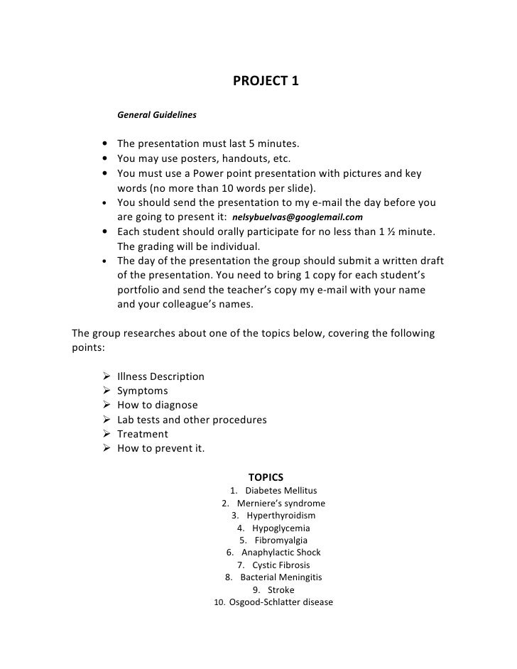 PROJECT 1            General Guidelines        • The presentation must last 5 minutes.       • You may use posters, handou...
