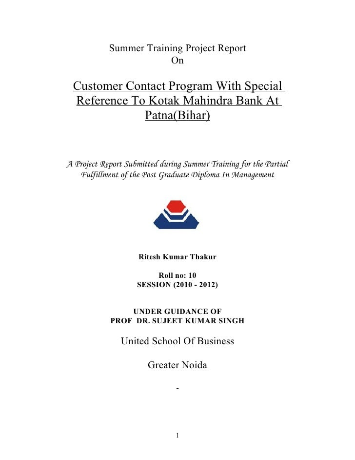Summer Training Project Report                         On Customer Contact Program With Special Reference To Kotak Mahindr...