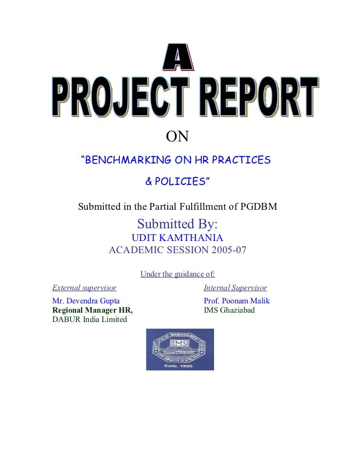 """ON        """"BENCHMARKING ON HR PRACTICES                        & POLICIES""""       Submitted in the Partial Fulfillment of P..."""