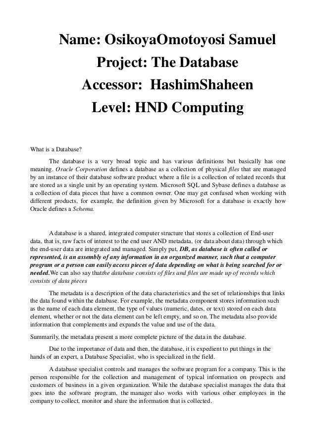 Name: OsikoyaOmotoyosi Samuel                           Project: The Database                     Accessor: HashimShaheen ...