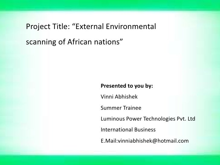 """Project Title: """"External Environmentalscanning of African nations""""                     Presented to you by:               ..."""