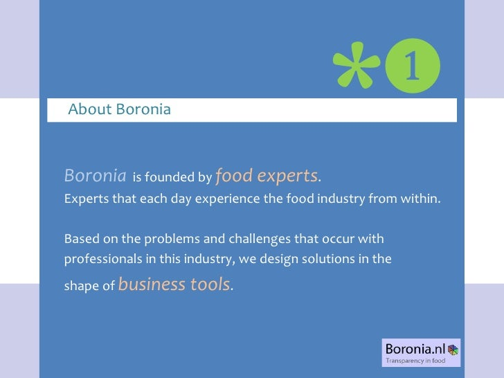 ❶ About Boronia                                 * Boronia     is founded by food experts. Experts that each day experience...