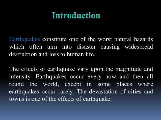 the nature and dangers of earthquakes Fracking and earthquakes: weighing up the dangers in south  both earthquakes,  identifying the location of faults and the stress field nature in areas where it.