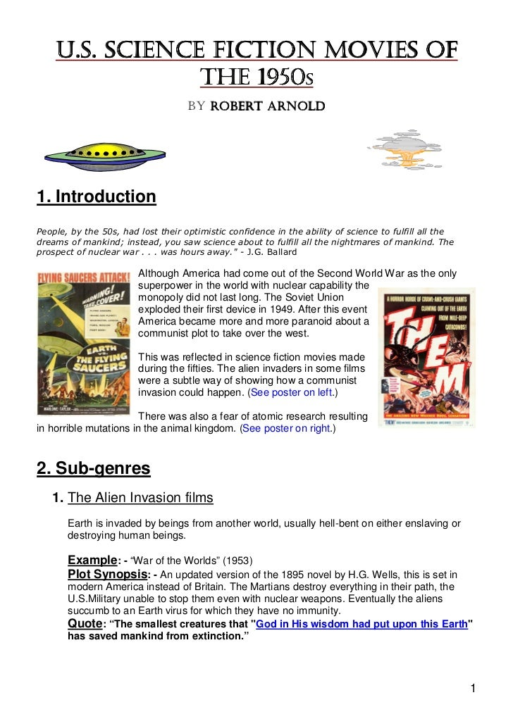 U.S. SCIENCE FICTION MOVIES OF                THE 1950S                                    BY ROBERT ARNOLD1. Introduction...