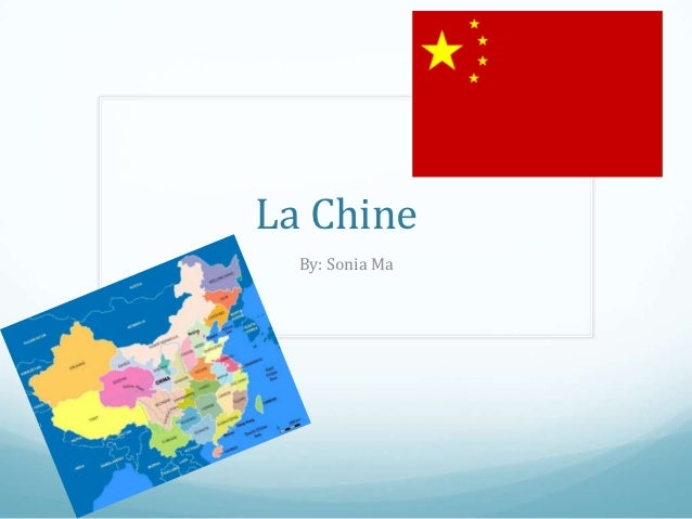 La Chine  By: Sonia Ma
