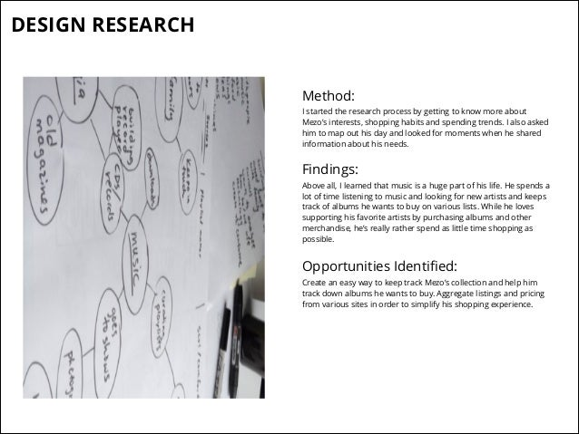 DESIGN RESEARCH Method: I started the research process by getting to know more about Mezo's interests, shopping habits and...