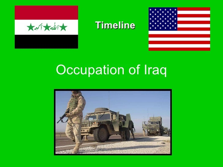 Occupation of Iraq Timeline