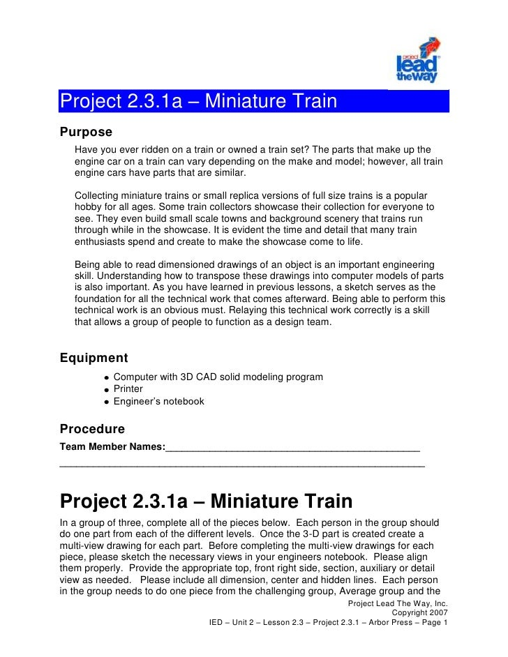 Project 2.3.1a – Miniature Train<br />Purpose<br />Have you ever ridden on a train or owned a train set? The parts that ma...