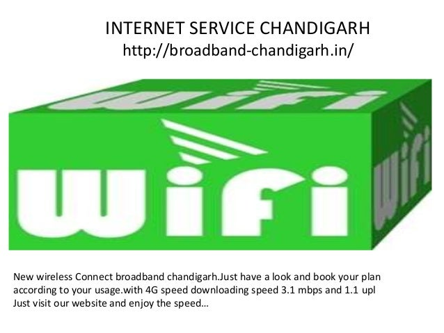 INTERNET SERVICE CHANDIGARH http://broadband-chandigarh.in/ New wireless Connect broadband chandigarh.Just have a look and...