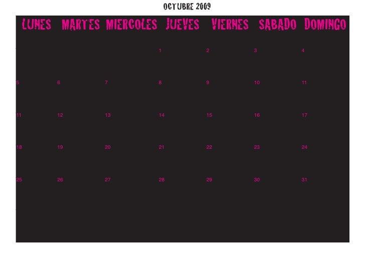 OCTUBRE 2009      LUNES MARTES MIERCOLES JUEVES VIERNES SABADO DOMINGO                           1             2    3    4...