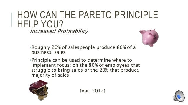 how to apply pareto principle in Increase productivity: ways to apply the 80/20 rule (aka the pareto principle)  pareto principle application: 80% of your distractions comes from 20% of sources.