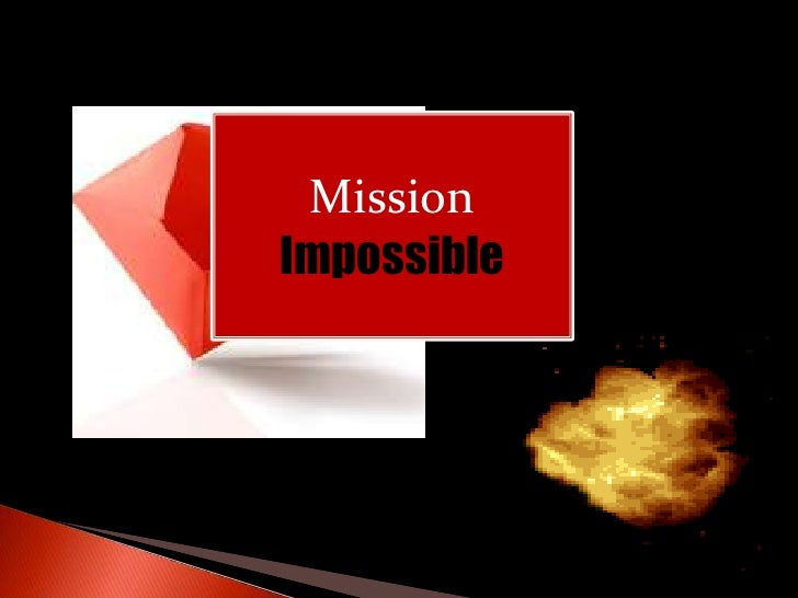 MissionImpossible<br />
