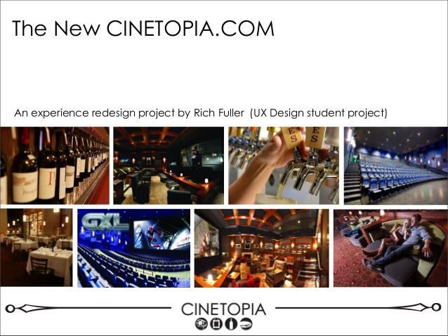 An experience redesign project by Rich Fuller (UX Design student project) The New CINETOPIA.COM