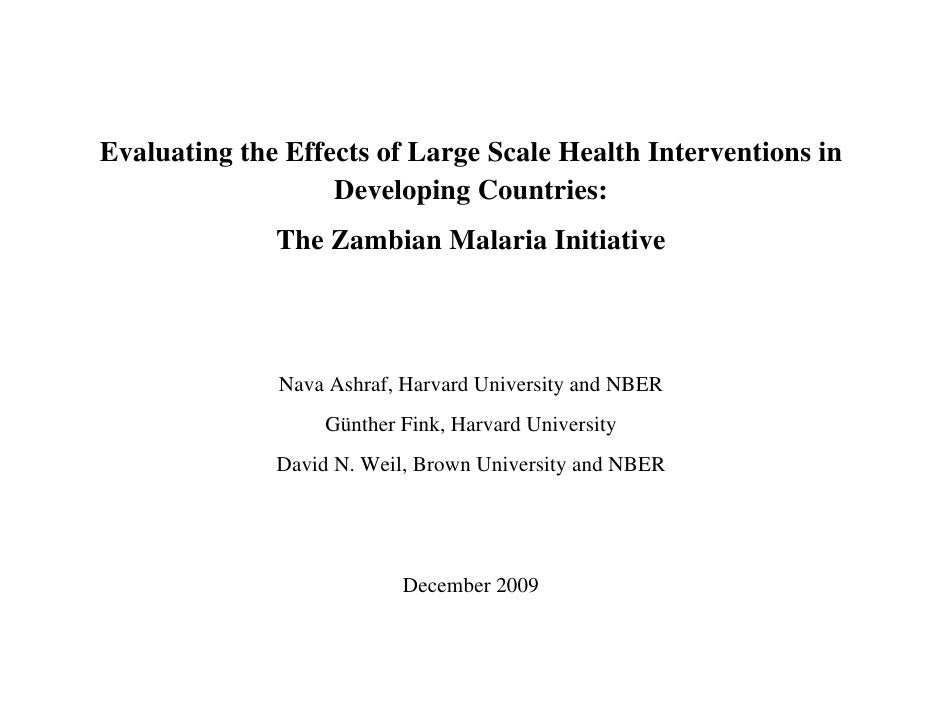 Evaluating the Effects of Large Scale Health Interventions in                    Developing Countries:               The Z...