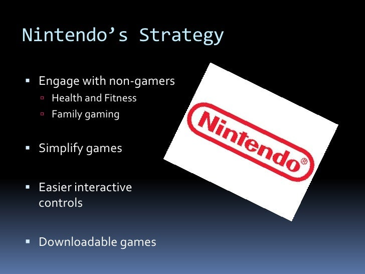 Nintendos Disruptive Strategy: Implications for the Video Game Industry HBS Case Analysis
