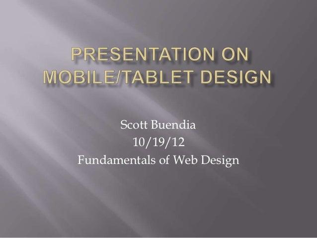 Scott Buendia        10/19/12Fundamentals of Web Design