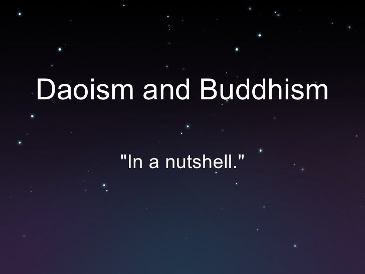 """Daoism and Buddhism """"In a nutshell."""""""