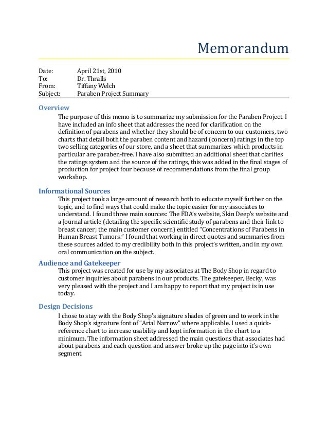 Memorandum Date: April 21st, 2010 To: Dr. Thralls From: Tiffany Welch Subject: Paraben Project Summary Overview The purpos...