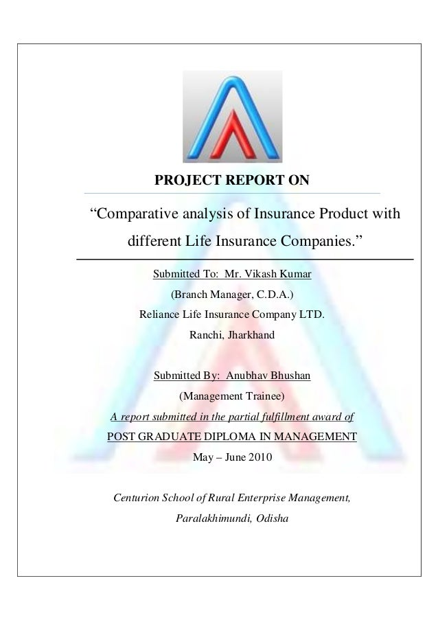 project report on ratio analysis of reliance life insurance Non-banking finance companies: the changing  this reliance on traditional credit  of credit used form the basis of credit analysis for most non-banking fi.