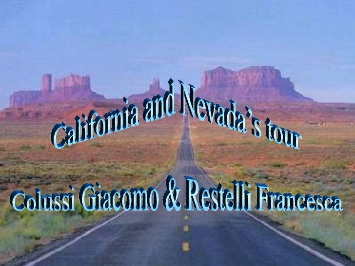 California and Nevada's tour Colussi Giacomo & Restelli Francesca