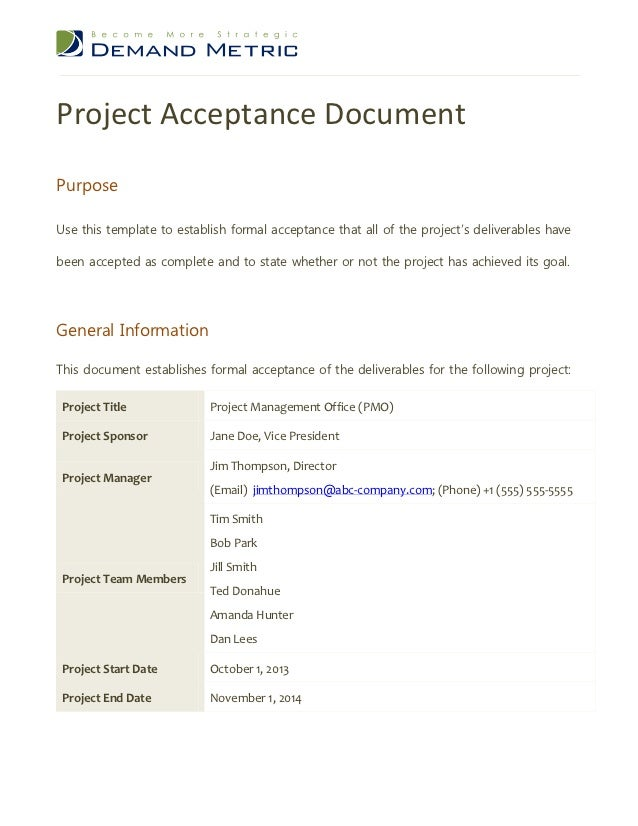 Project acceptance document 1 638gcb1354697780 project acceptance documentpurposeuse this template to establish formal acceptance that all of the projects deliverables yadclub