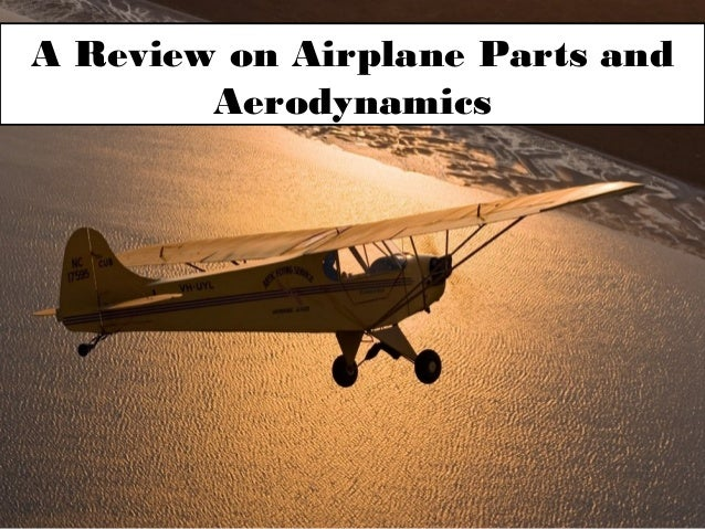 A Review on Airplane Parts and Aerodynamics