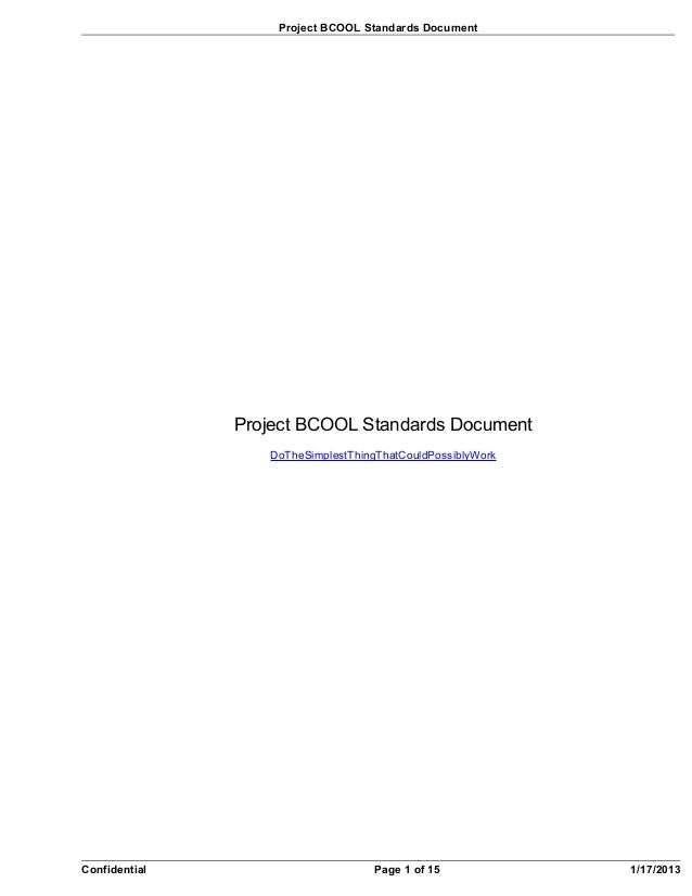 Project BCOOL Standards Document               Project BCOOL Standards Document                  DoTheSimplestThingThatCou...