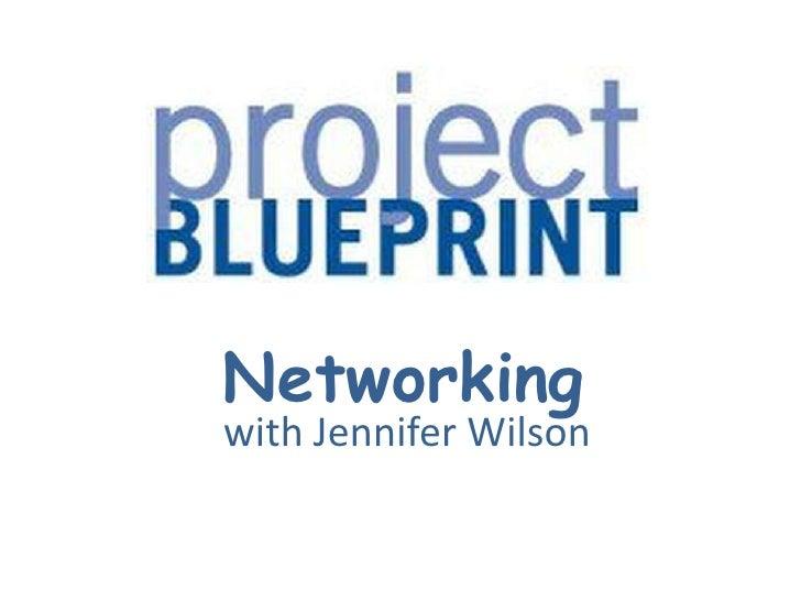 Networkingwith Jennifer Wilson