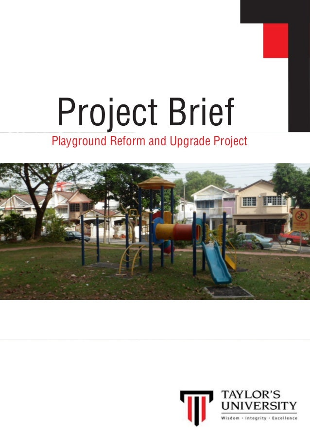 Project Brief Playground Reform and Upgrade Project
