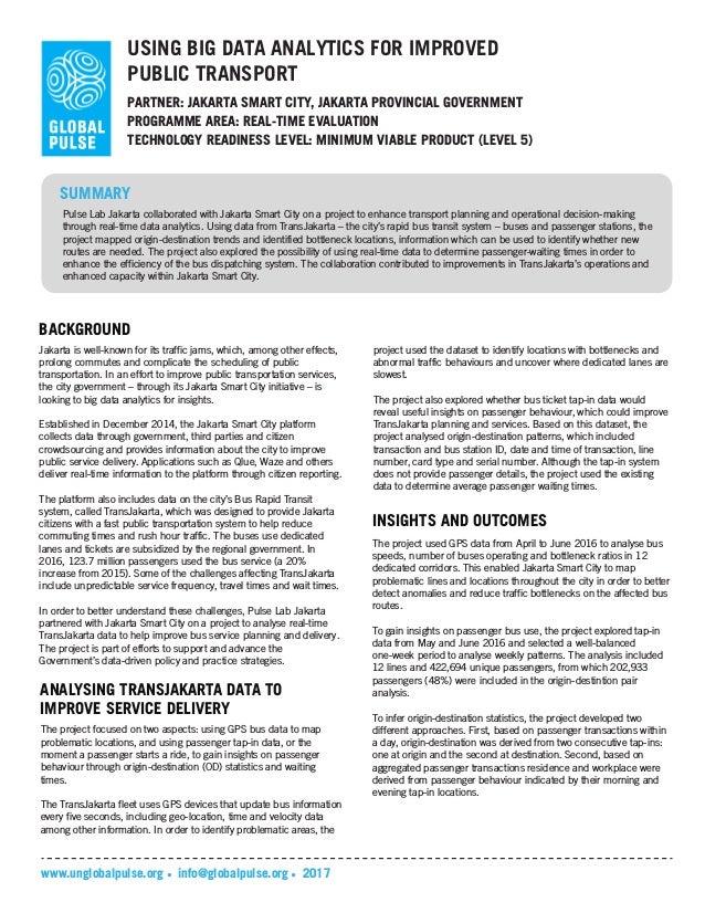 USING BIG DATA ANALYTICS FOR IMPROVED PUBLIC TRANSPORT PARTNER: JAKARTA SMART CITY, JAKARTA PROVINCIAL GOVERNMENT TECHNOLO...