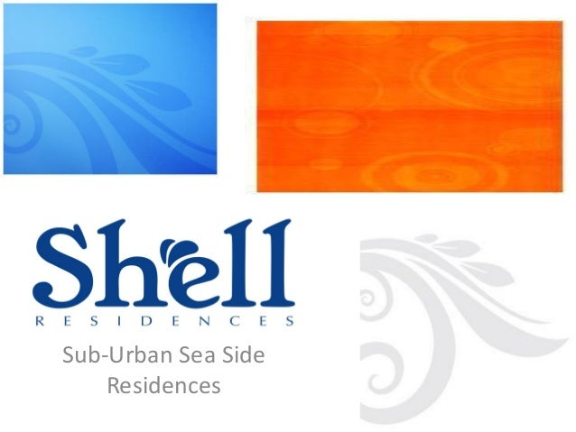 Sub-Urban Sea Side    Residences