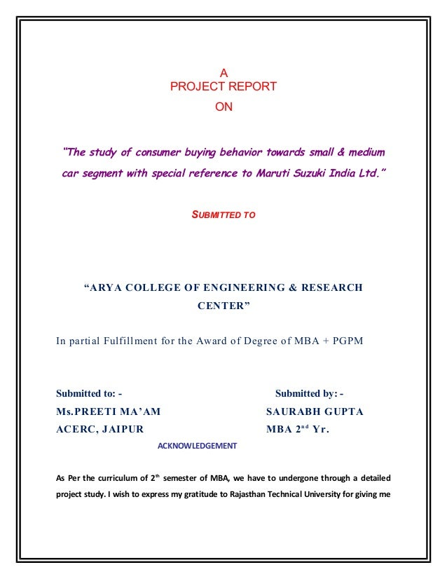 "A PROJECT REPORT ON  ""The study of consumer buying behavior towards small & medium car segment with special reference to M..."