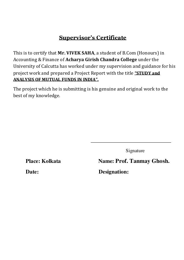 Supervisor's CertificateThis is to certify that Mr. VIVEK SAHA, a student of B.Com (Honours) inAccounting & Finance of Ach...
