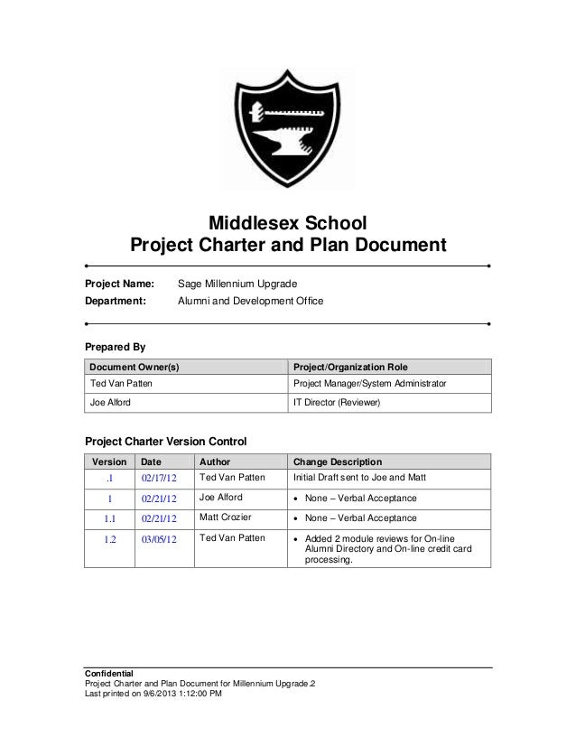 Middlesex School Project Charter and Plan Document Project Name:  Sage Millennium Upgrade  Department:  Alumni and Develop...