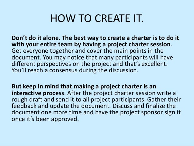 writing a team charter A team charter for group assignments can guide students in working together, and serve as a mediator in identifying and addressing problems as they emerge.