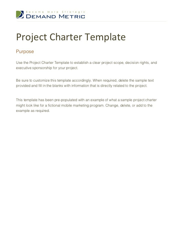 Project Charter TemplatePurposeUse the Project Charter Template to establish a clear project scope, decision rights, andex...