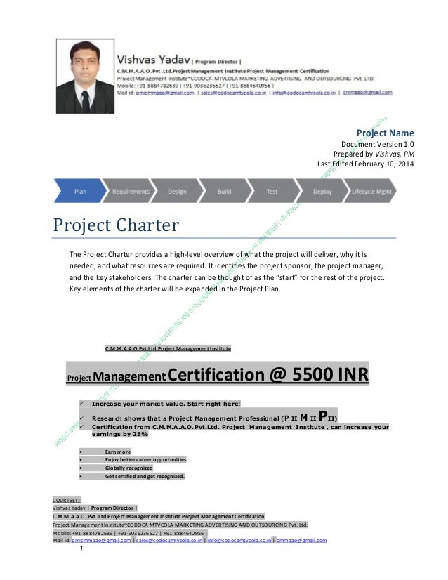 Project Name Document Version 1.0 Prepared by Vishvas, PM Last Edited February 10, 2014  Project Charter The Project Chart...
