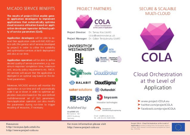 Project COLA – Cloud Orchestration at the Level of Application receives funding from the European Union's Horizon 2020 res...