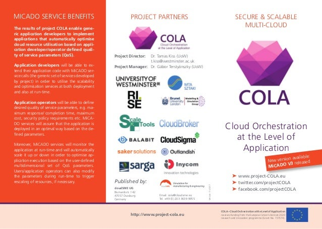 COLA–CloudOrchestrationattheLevelofApplication receives funding from the European Union's Horizon 2020 research and innova...