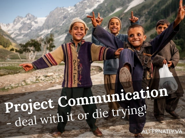 Project Communication - deal with it or die trying!
